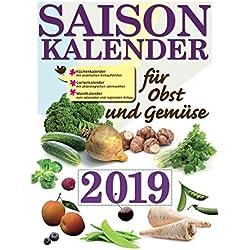 Saisonkalender für Obst und Gemüse 2019: Küchenkalender – Phänologischer Gartenkalender - Wandkalender