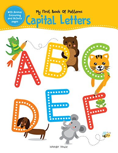 My First Book of Patterns Capital Letters: Write and Practice Patterns and Capital Letters A to Z (Pattern Writing)