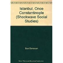 Istanbul, Once Constantinople (Shockwave Social Studies)