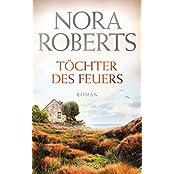 Töchter des Feuers: Roman (Die Irland-Trilogie 1)