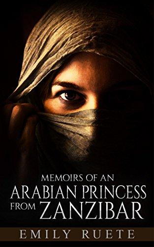 Memoirs of an Arabian Princess from Zanzibar (English Edition)