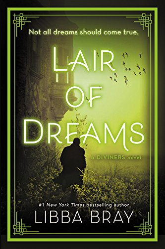 Lair of Dreams: A Diviners Novel por Libba Bray