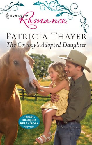 The Cowboy's Adopted Daughter (Harlequin Romance)