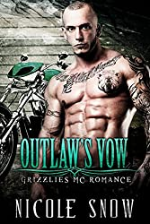 Outlaw's Vow: Grizzlies MC Romance (Outlaw Love) (English Edition)