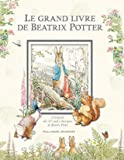 Le grand livre de Beatrix Potter - L'intégrale des 23 contes classiques de l'auteur
