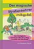 Der magische Straßenkehrer von Raggadish: Ein Kinderbuch über Umweltschutz und Recycling (German Edition)