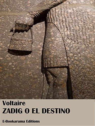 Zadig o el destino por Voltaire