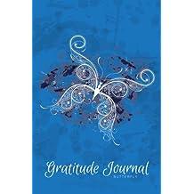 Gratitude Journal Butterfly: An Inspirational Notebook to Practise Daily Gratitude: Volume 4 (Gratitude Journal - Grunge Serie)