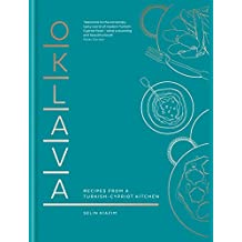 Oklava: Recipes from a Turkish–Cypriot kitchen (English Edition)
