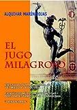 Image de EL JUGO MILAGROSO
