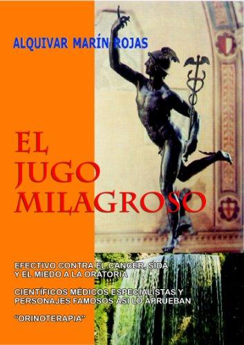 Portada del libro EL JUGO MILAGROSO