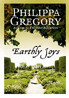 Earthly Joys by [Gregory, Philippa]