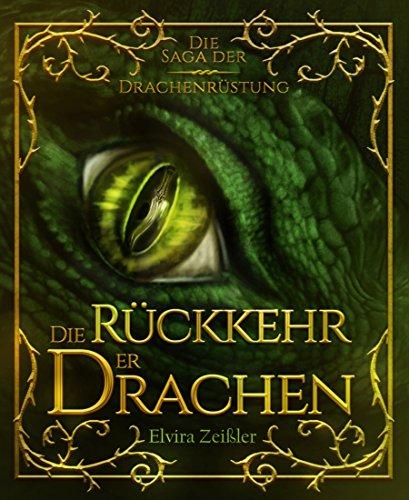 Die Rückkehr der Drachen: Die Saga der Drachenrüstung: Band 2 - Fantasy