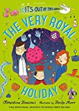 The Very Royal Holiday (The Holy Moly Holiday)