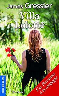 Villa Lolotte par James Gressier