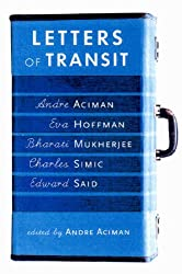 Letters of Transit: Reflections on Exile, Identity, Language, and Loss by Edward W. Said (1999-05-02)