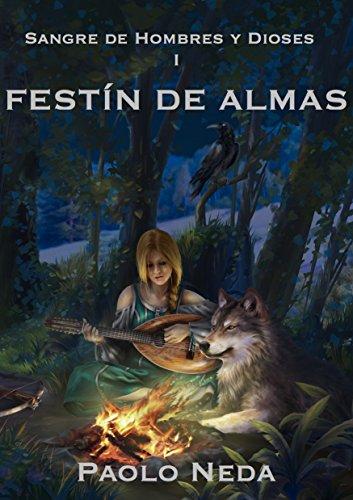 Festín de Almas (Sangre de Hombres y Dioses nº 1) eBook: Neda ...