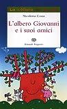 L'albero Giovanni e i suoi amici. Ediz. illustrata - Best Reviews Guide