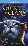 la guerre des clans cycle iii tome 01 vision 1