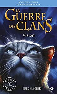"""Afficher """"La guerre des clans : le pouvoir des étoiles : cycle 3 n° 1<br /> La guerre des clans"""""""