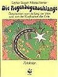 Die Regenbogenschlange: Geschichten vom Anfang der Welt und von der Kostbarkeit der Erde