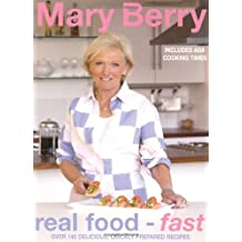 Real Food - Fast by Mary Berry (2007-10-18)