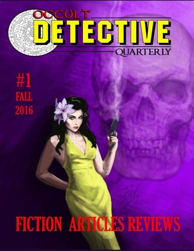 Occult Detective Quarterly #1