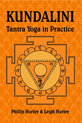 Kundalini: Tantra Yoga in Practice (The Sadhakas Guides ...