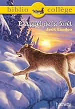 Bibliocollège - L'Appel de la forêt de Jack London