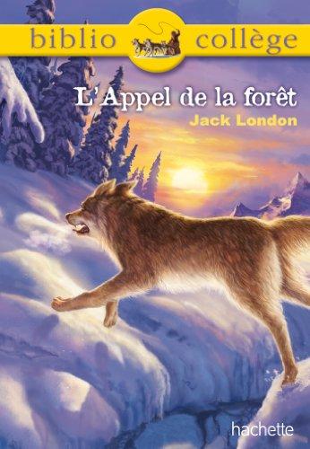 Bibliocollège - L'Appel de la forêt par Jack London