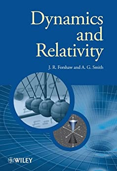 Dynamics and Relativity (Manchester Physics Series) by [Forshaw, Jeffrey, Smith, Gavin]