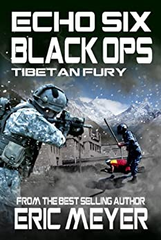 Echo Six: Black Ops 7 - Tibetan Fury by [Meyer, Eric]
