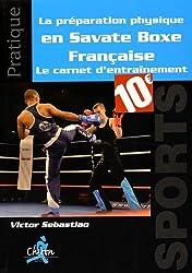 La préparation physique en savate boxe française