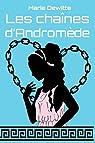 Les chaînes d'Andromède par Dewitte