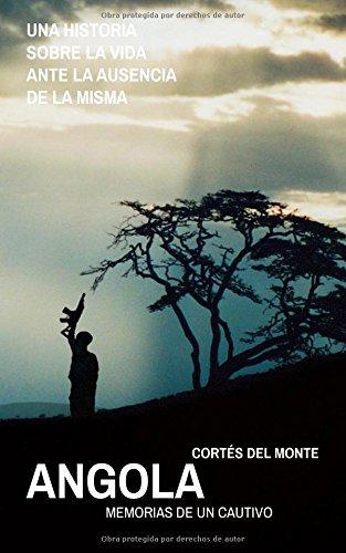 Angola: memorias de un cautivo