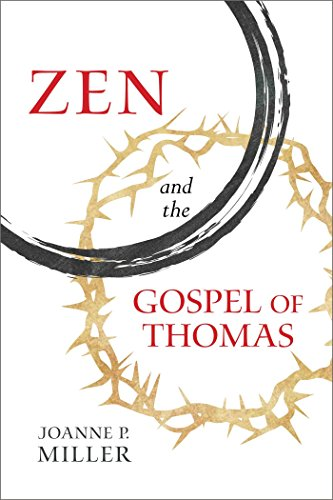 Zen and the Gospel of Thomas (English Edition)