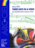 Three days in a week pour Sax. A. ou S. et Piano