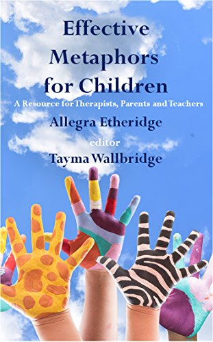 effective-metaphors-for-children-a-resource-for-therapists-parents-and-teachers