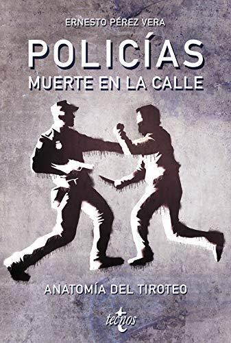 Policias:muerte en la calle: Anatomía del tiroteo (Ventana Abierta) por Ernesto Pérez Vera