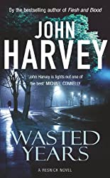 Wasted Years: (Resnick 5) (Charlie Resnick series)