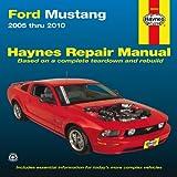 Ford Mustang: 2005 thru 2010 (Haynes Repair Manual)