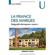La France des marges - Géographie des espaces « autres »