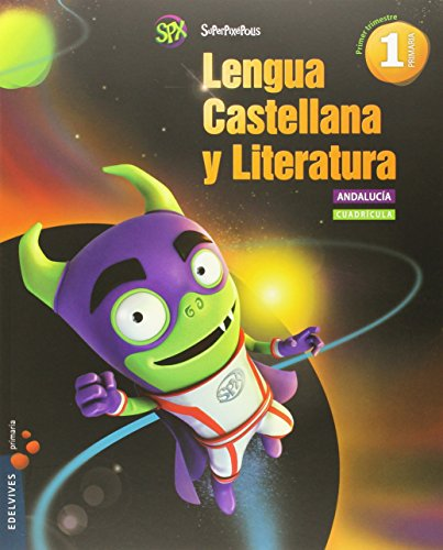 Lengua castellana y lit 1º primaria (cuadricula) - andalucia (superpixépolis)