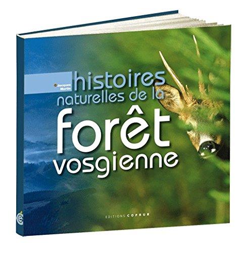 Histoires naturelles de la forêt vosgienne