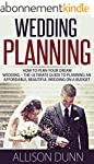 Wedding Planning: How To Plan Your Dr...