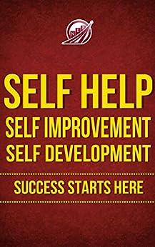 SUCCESS STARTS HERE! Self Help, Self Improvement, Self Development (Neuro-Linguistic Programming Book 1) (English Edition) von [Becker, Thom]