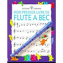 Mon premier livre flute a bec by PHILIP HAWTHORN (April 22,1999)