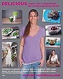 Telecharger Livres Delicious vegan raw Superfoods die wirklich gesunde Kuche (PDF,EPUB,MOBI) gratuits en Francaise