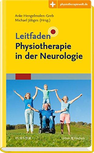 Leitfaden Physiotherapie in der Neurologie: Mit Zugang zur Medizinwelt