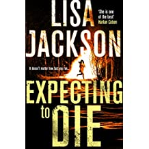 Expecting to Die: Montana Series, Book 7 (Montana Mysteries) (English Edition)
